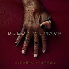 Bobby Womack - Bravest Man In The Universe  (VINYL)
