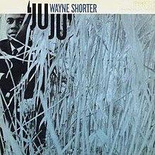 Wayne Shorter - Ju Ju  (VINYL)