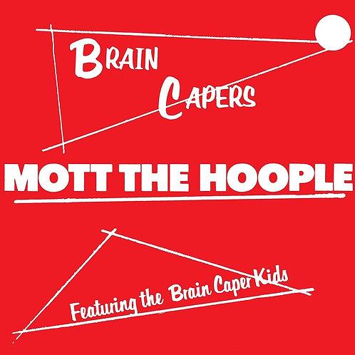 Mott The Hoople - Brain Capers  (VINYL)