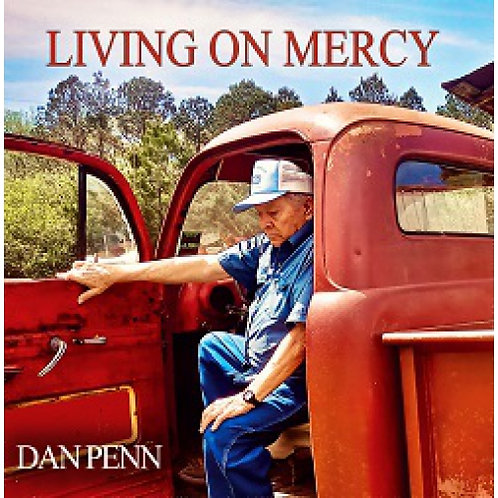 Dan Penn - Living On Mercy  (VINYL)