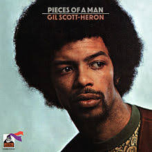 Gil Scott Heron -  Pieces Of Man VINYL)