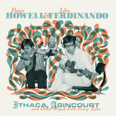 Peter Howell & John Ferdinado -Ithaca Agincourt (VINYL)