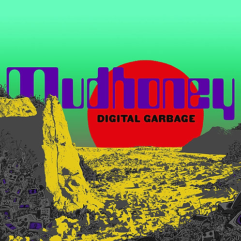 Mudhoney -Digital Garbage  (LIMITED COLOURED VINYL)