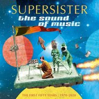 Supersister - The Sound Of Music 1970 - 2020  (2LP COLOURED VINYL)