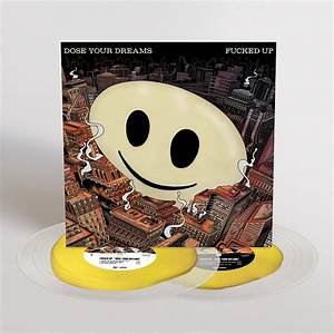 Fucked Up - Dose Your Dreams  (YELLOW ON CLEAR 2LP VINYL)