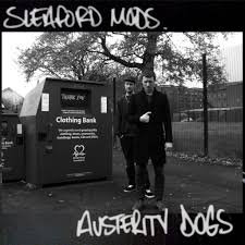 Sleaford Mods - Austerity Dogs   (VINYL)