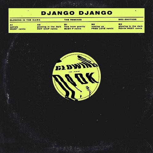 """Django Django  - The Glowing In The Dark Remixes (12"""")"""