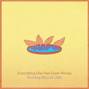 Bombay Bicycle Club - Everything Else Has Gone Wrong  (Deluxe + Poster VINYL)