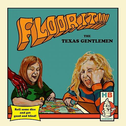 The Texas Gentlemen - Floor It!  (THREE COLOUR VINYL)