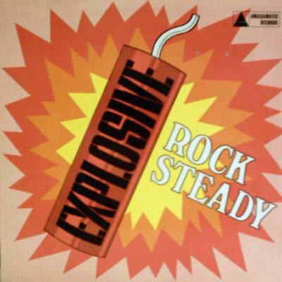 Various Artists - Explosive Rock Steady Greatest Hits (VINYL)