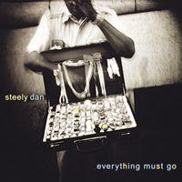 Steely Dan  - Everything Must Go (VINYL)