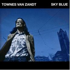 Townes Van Zandt - Sky Blue  ( VINYL)
