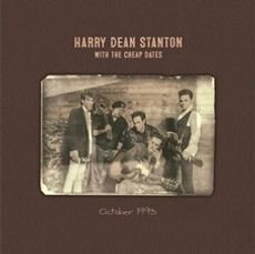 Harry Dean Stanton & The Cheap Dates - October 1993  (VINYL)