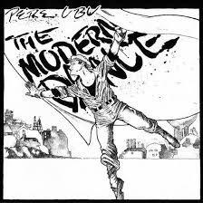 Pere Ubu  - The Modern Dance  (VINYL)