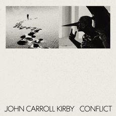 John Carroll Kirby - Conflict  (VINYL)