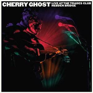 Cherry Ghost  - Live At The Trades Club  (2LP VINYL)