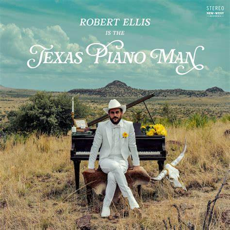 Robert Ellis  - Texas Piano Man (VINYL)