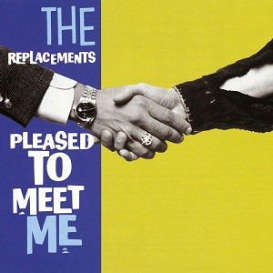 The Replacements - Pleased To Meet Me  (VINYL)