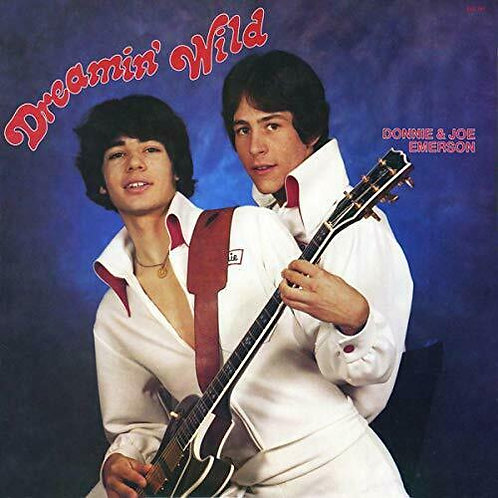 Donnie & Joe Emerson - Dreamin' Wild (VINYL)