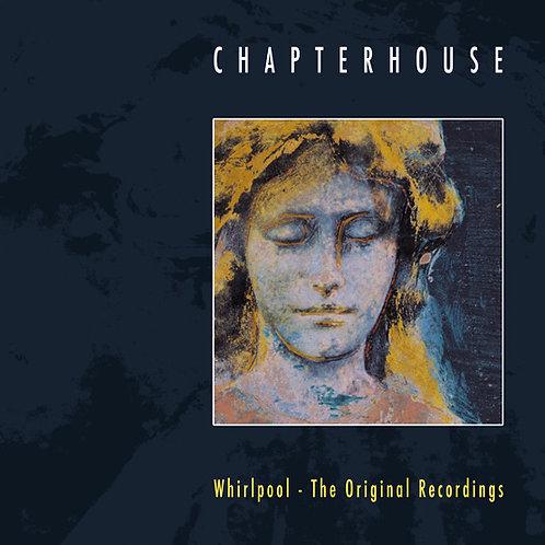 Chapterhouse - Whirlpool: The Original Recordings  (VINYL)