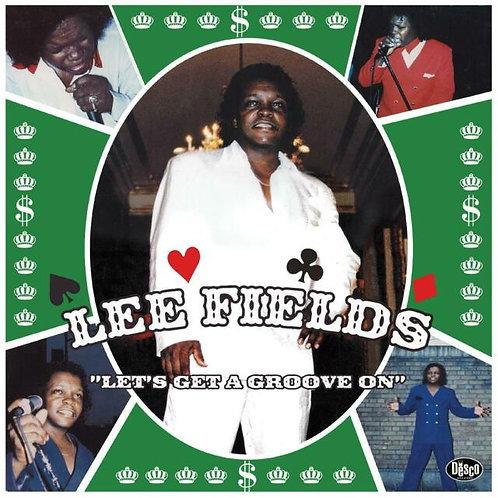 Lee Fields  - Lets Get A Groove On (CLEAR GREEN SPLATTER LP VINYL)