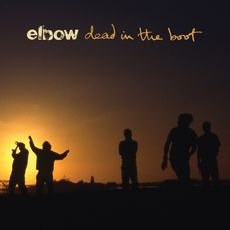 Elbow - Dead In The Boot  (2020 VINYL)