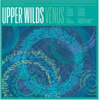 Upper Wilds  - Venus (LT ED BLUE VINYL)