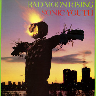 Sonic Youth  - Bad Moon Rising (VINYL)