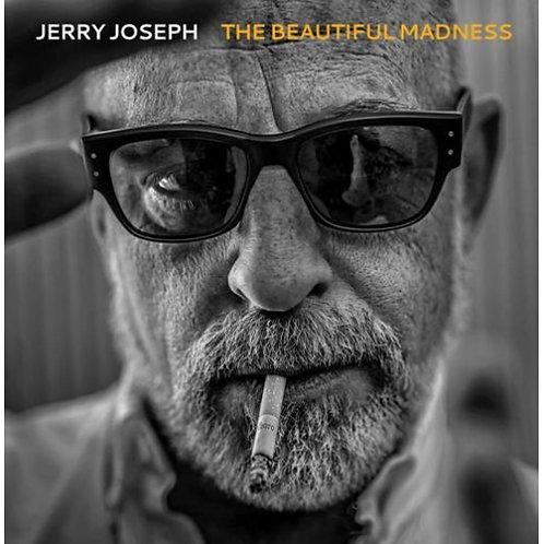 Jerry Joseph - The Beautiful Madness  (LIMITED 2LP VINYL)