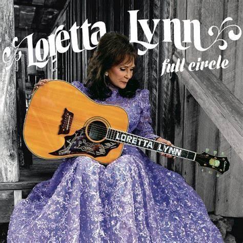 Loretta Lynn  - Full Circle (VINYL)