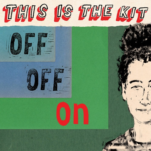 This Is The Kit - Off Off On  (LIMITED RED VINYL)