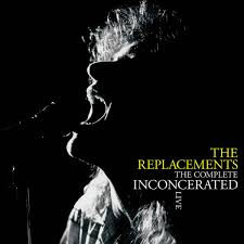 The Replacements  - Complete Inconcerated Live (180g £LP VINYL)