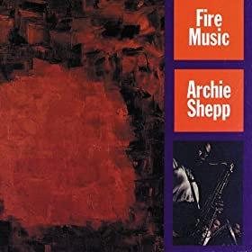 Archie Shepp - Fire Music  (VINYL)