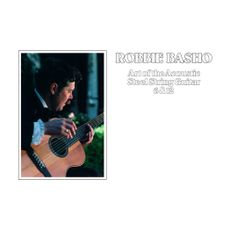 Robbie Basho  - Art of the acoustic steel string guitar 6 & 12 (2021 Reissue)