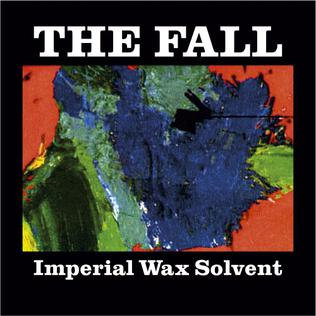 The Fall - Imperial Wax Solvent  (VINYL)