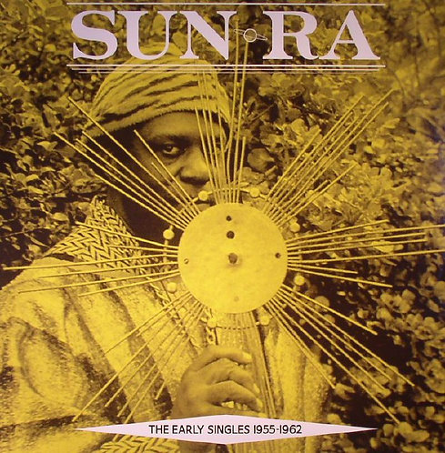 Sun Ra - The Early Singles (VINYL)