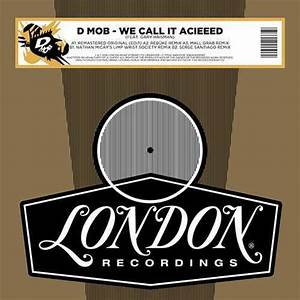 "D-Mob -We Call It Acieeeed  (12"" VINYL)"