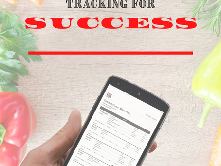 MEAL & EXERCISE TRACKING FOR SUCCESS!