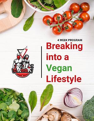 Breaking into a Vegan Lifestyle.jpg