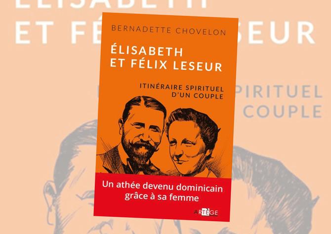 Élisabeth et Félix Leseur : l'amour comprend tout