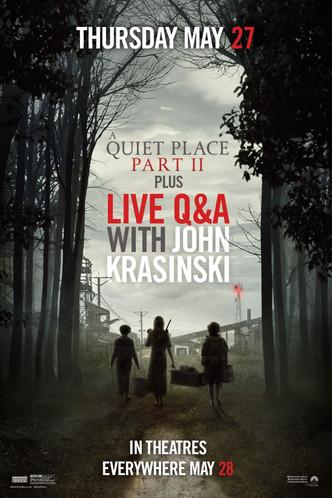 Quiet Place Part II with LIVE Q&A from John Krasinski