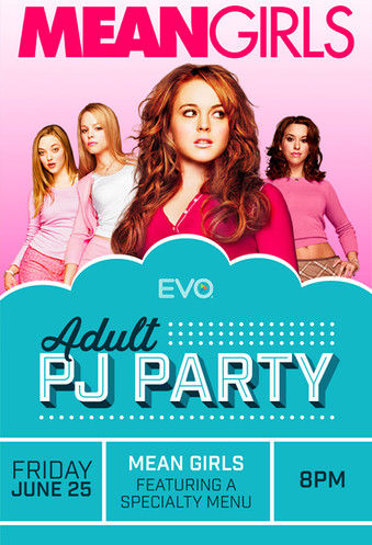 Adult Pj Party: Mean Girls