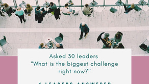 "Asked 30 leaders. ""What is the biggest challenge right now?"" #1"