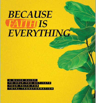 Because FAITH is everything