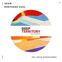 GeoM Northern Soul Melih Aydogan