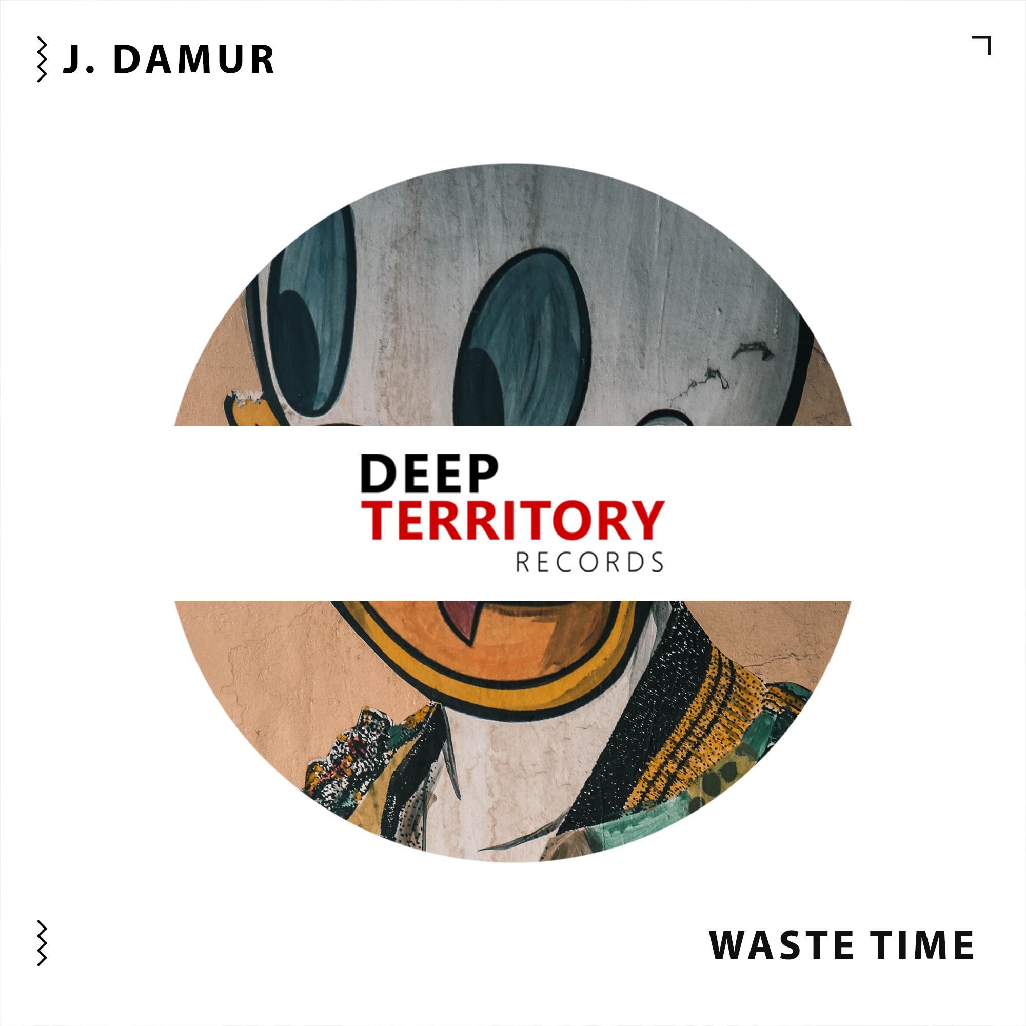 j. damur waste time