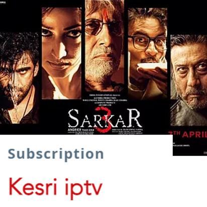 Kesri IpTv subscription   $13.5/1month  $38/3months $65/6months