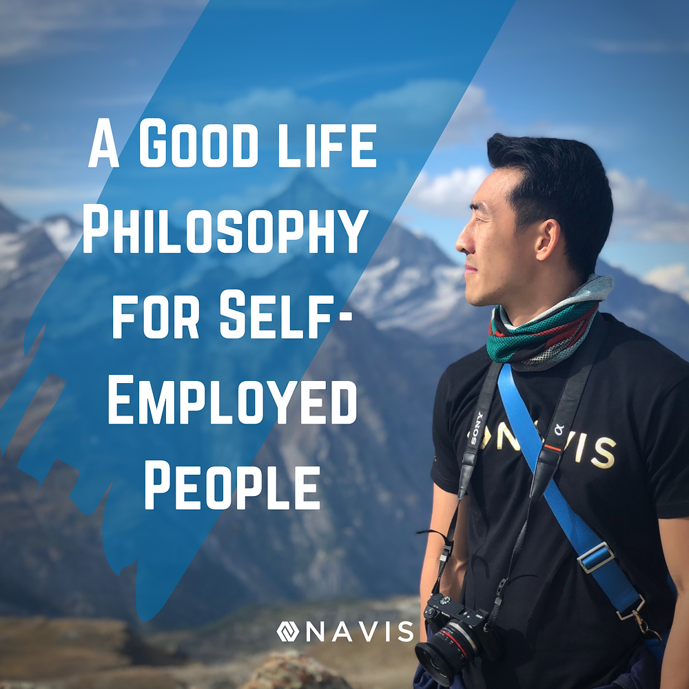 good life philosophy for self-employed people