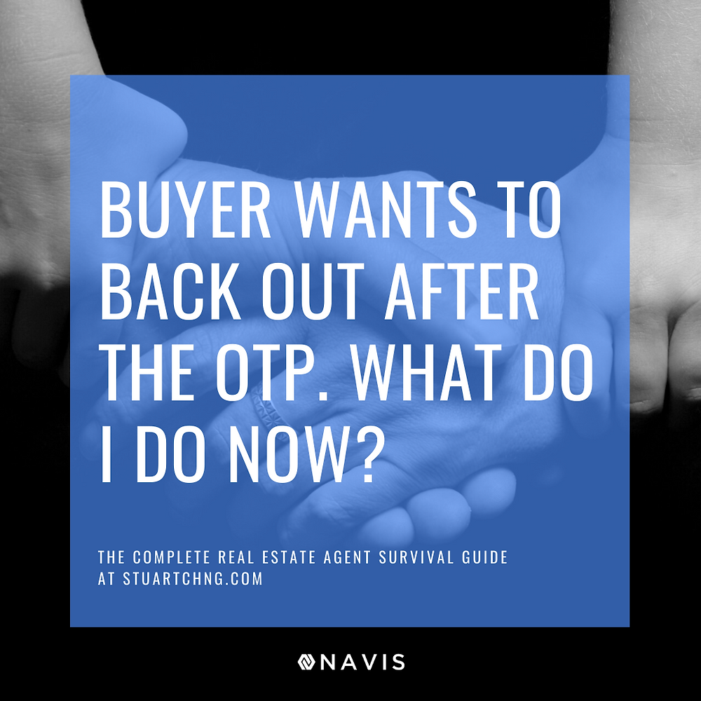 Can a buyer back out of option to purchase otp? what to do?