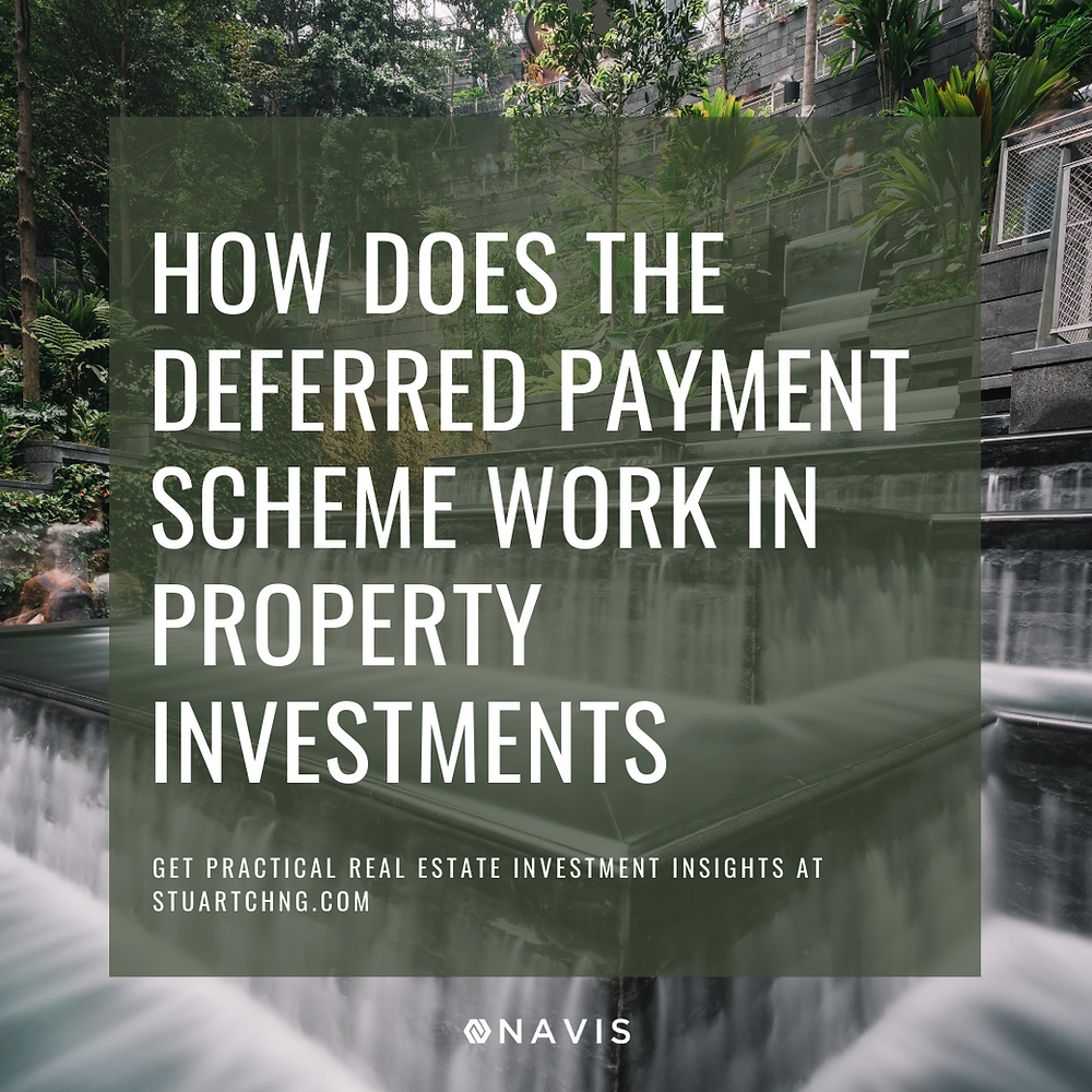 how does the deferred payment scheme work in property investments